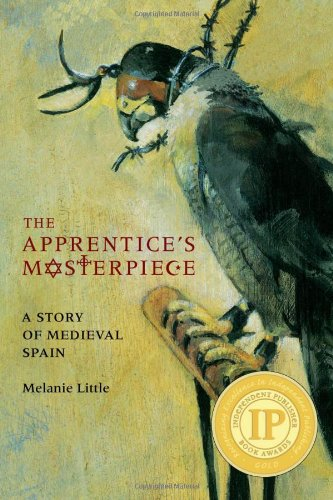 9781554511174: The Apprentice's Masterpiece: A Story of Medieval Spain