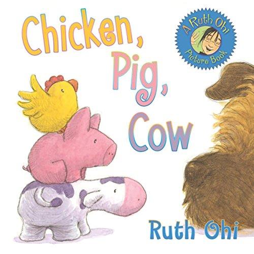 9781554511563: Chicken, Pig, Cow