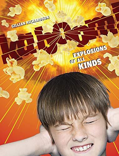 Kaboom!: Explosions of all Kinds: Gillian Richardson