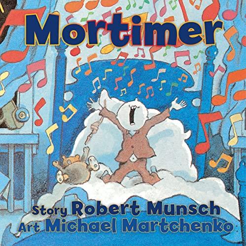 9781554512287: Mortimer (Munsch for Kids)