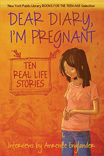 9781554512362: Dear Diary, I'm Pregnant: Teenagers Talk About Their Pregnancy