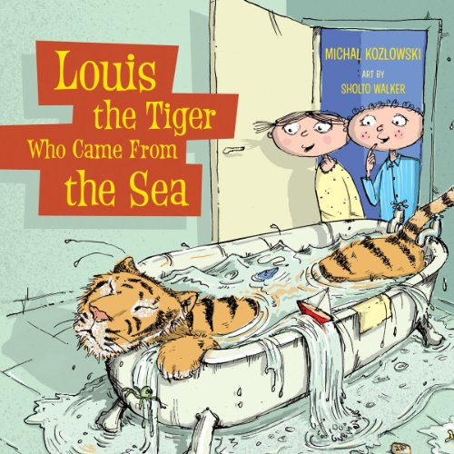 9781554512560: Louis the Tiger Who Came From the Sea