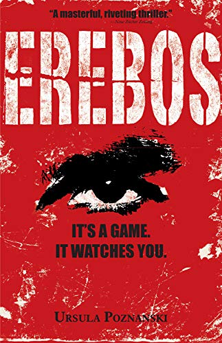 Erebos: It's a game. It watches you.: Ursula Poznanski