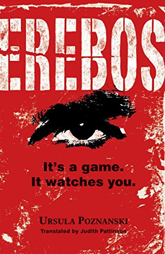 Erebos : It's a Game. It Watches: Ursula Poznanski