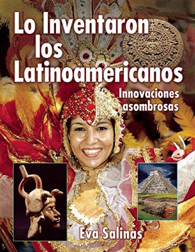 9781554513789: Lo Inventaron Los Latinoamericanos: Innovaciones Asombrosas (We Thought of It)