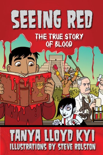 Seeing Red: The True Story of Blood: Kyi, Tanya