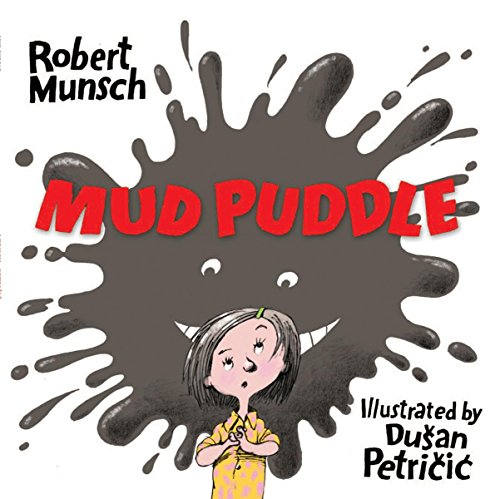 9781554514267: Mud Puddle (Munsch for Kids)