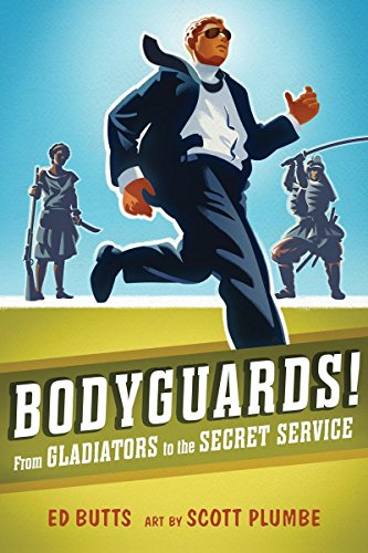 9781554514366: Bodyguards!: From Gladitors to the Secret Service