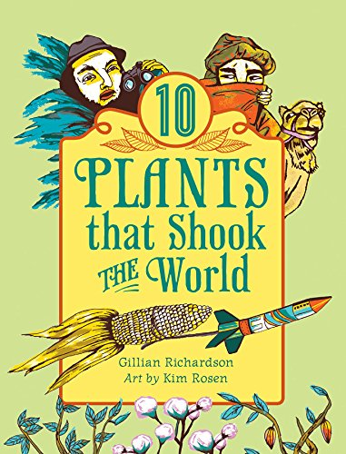 9781554514441: 10 Plants That Shook The World (World of Tens)