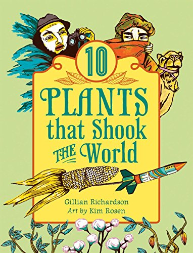 9781554514458: 10 Plants That Shook The World (World of Tens)