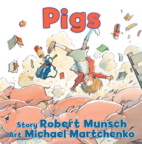9781554516285: Pigs (Munsch for Kids)