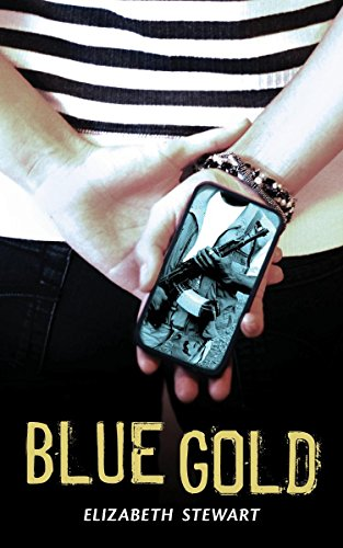 Blue Gold: A Novel: Stewart, Elizabeth