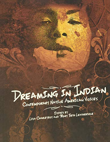 9781554516865: Dreaming in Indian: Contemporary Native American Voices
