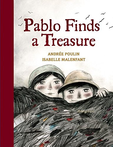 Pablo Finds a Treasure: Poulin, Andree