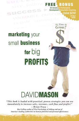 9781554520060: Marketing Your Small Business for Big Profits