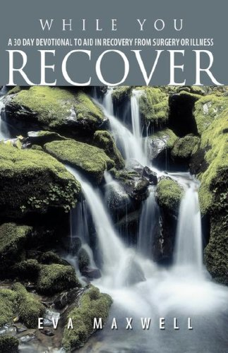 While You Recover: Maxwell, Eva