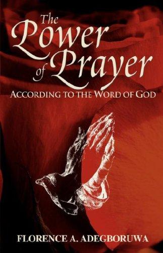The Power of Prayer: Adegboruwa, Florence