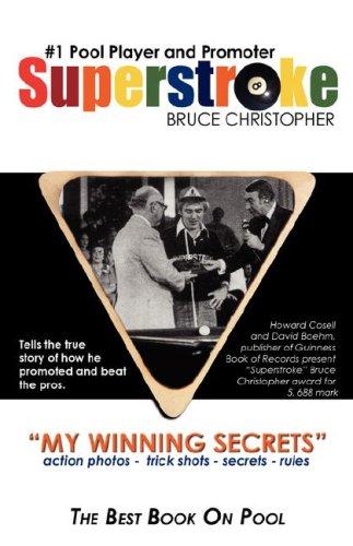 "Superstroke"" Bruce Christopher: My Winning Secrets: Bruce Christopher"