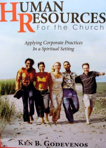 9781554523542: Human Resources For the Church: Applying Corporate Practices In a Spiritual Setting