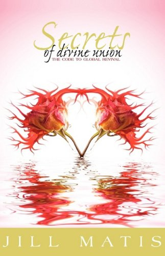 9781554523634: Secrets of Divine Union
