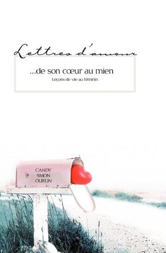 9781554524433: Lettres d'amour...de son coeur au mien (French Edition)