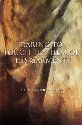 9781554529094: Daring to Touch the Hem of His Garment