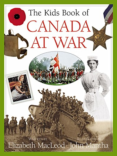 9781554530038: The Kids Book of Canada at War