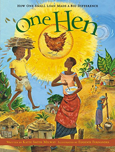 9781554530281: One Hen: How One Small Loan Made a Big Difference (CitizenKid)