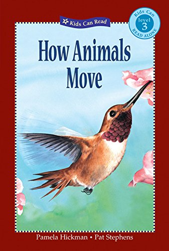 9781554530304: How Animals Move (Kids Can Read)