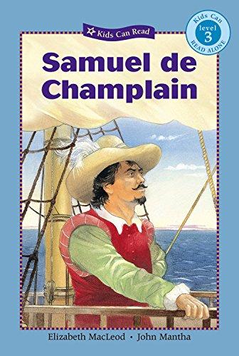 9781554530502: Samuel de Champlain (Kids Can Read)