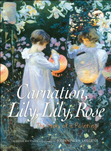 9781554531370: Carnation, Lily, Lily, Rose: The Story of a Painting