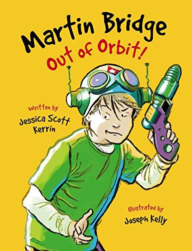 Out of Orbit! (Martin Bridge): Kerrin, Jessica Scott