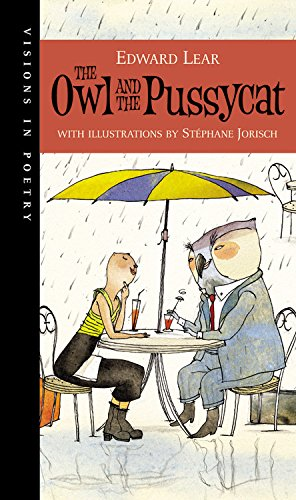 9781554532322: The Owl and the Pussycat (Visions in Poetry)