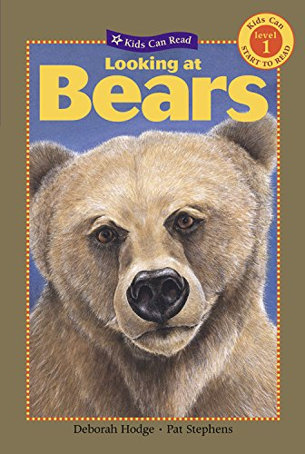 9781554532506: Looking at Bears (Kids Can Read)