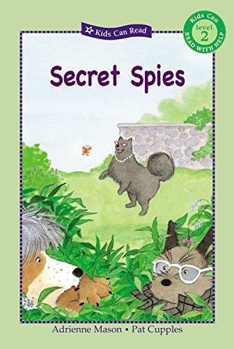 Secret Spies (Kids Can Read) (Kids Can Read) (1554532779) by Mason, Adrienne