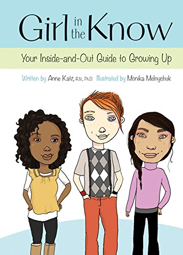 9781554533039: Girl in the Know: Your Inside-and-Out Guide to Growing Up