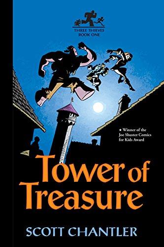 Tower of Treasure (Three Thieves): Chantler, Scott