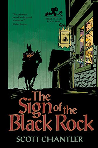 9781554534173: The The Sign of the Black Rock (Three Thieves)