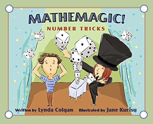 Mathemagic!: Number Tricks: Colgan, Lynda
