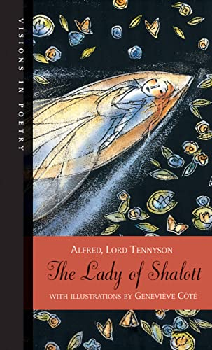 The Lady of Shalott (Visions in Poetry) (9781554534579) by Tennyson, Alfred Lord