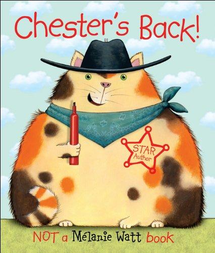 Chester's Back!: MÃ lanie Watt