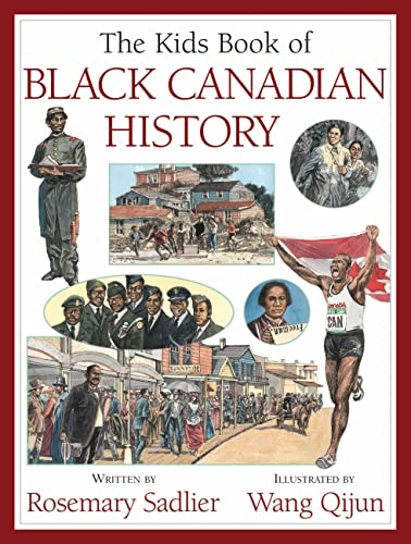9781554535873: The Kids Book of Black Canadian History
