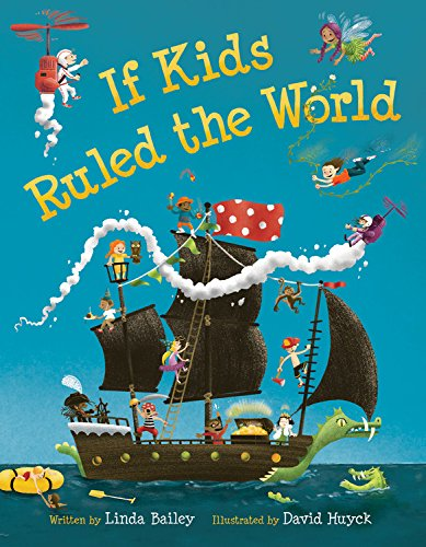 9781554535910: If Kids Ruled the World