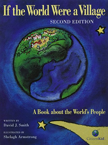 9781554535958: If the World Were a Village: A Book about the World's People, 2nd Edition (CitizenKid)