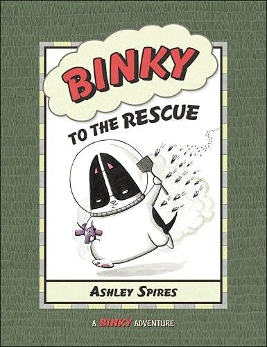 Binky to the Rescue (A Binky Adventure): Ashley Spires