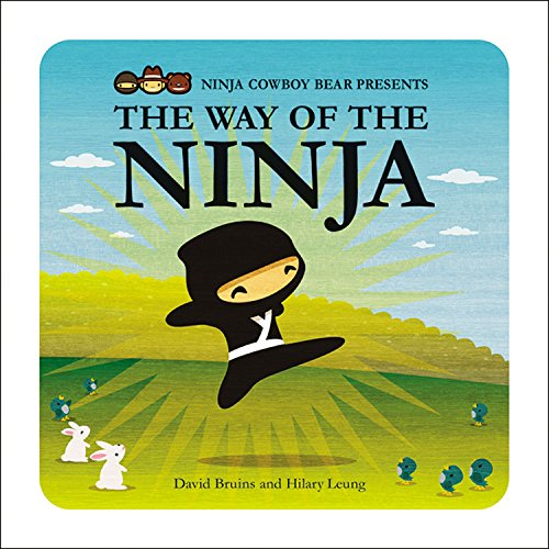 Ninja Cowboy Bear Presents the Way of the Ninja: Bruins, David