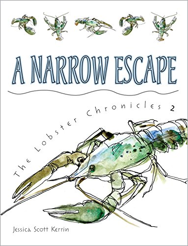 9781554536429: A Narrow Escape (Lobster Chronicles)