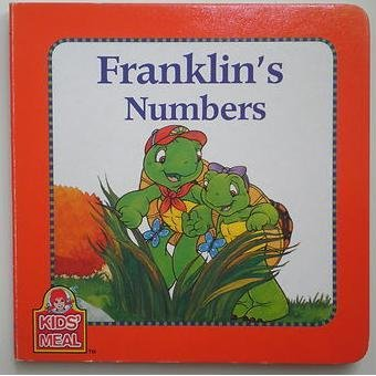 Franklin's Numbers (Wendy's Kids' Meal Books) (1554536502) by Paulette Bourgeois; Brenda Clark