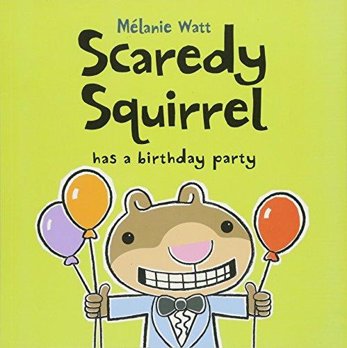 9781554537167: Scaredy Squirrel Has a Birthday Party