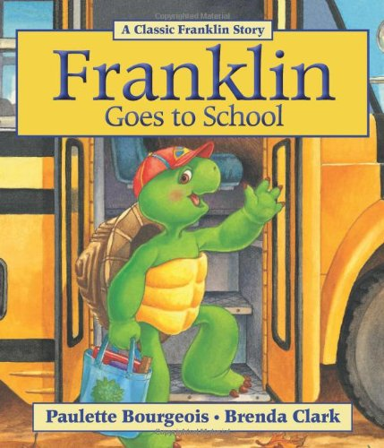 9781554537266: Franklin Goes to School